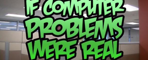 Quand les problèmes informatiques prennent vie !
