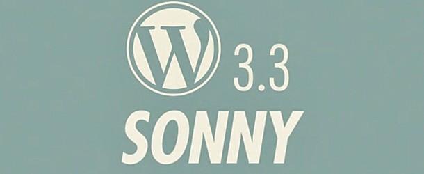 WordPress 3.3 : Les nouveautés de Sonny
