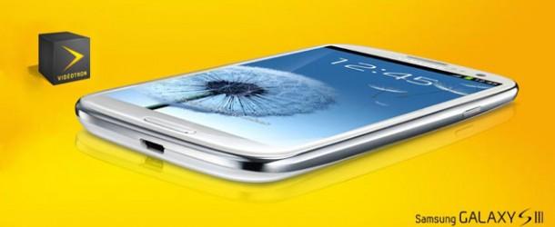 Galaxy S3 en prévente à 99,95 $ chez Videotron