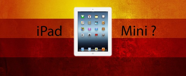 Un iPad Mini présenté le 23 octobre ?