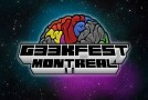 GeekFest 2013 : Montral fait son festival Geek