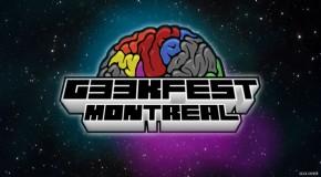 GeekFest 2013 : Montréal fait son festival Geek